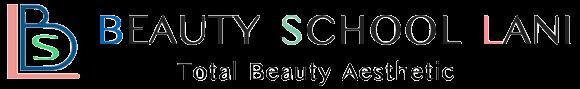 Beauty School LANI 九州*佐賀校